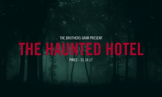 THE BROTHERS GRIM PRESENT HAUNTED HOTEL AT PIKES IBIZA